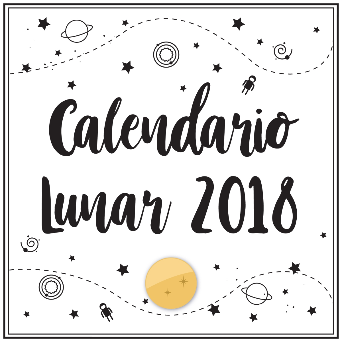 La influencia de la luna en nuestra vida (Calendario Lunar 2018)